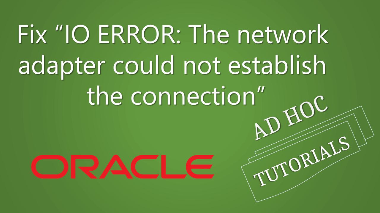 Status : Failure -Test failed: IO Error: The Network Adapter